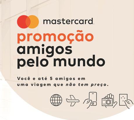 Promoção amigos pelo mundo Mastercard